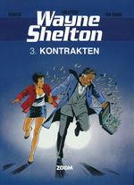 Wayne Shelton (Dansk) nr. 3: Kontrakten.