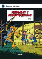 Blåfrakkerne nr. 6: Fængslet I Robertsonville.