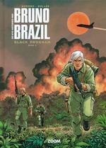 Bruno Brazil, De Nye Historier med (HC) nr. 2: Black Program, Bind 2.