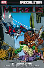Morbius (TPB): Epic Collection vol. 1: The Living Vampire (1971 - 1975).