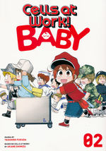 Cells at Work! Baby (TPB) nr. 2: A Cell's First Steps.