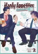 Manly Appetites: Minegishi Loves Otsu (TPB) nr. 2: Thirst Trap.