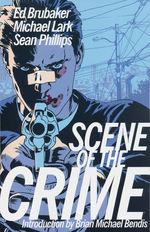 Scene of the Crime (TPB): Scene of the Crime.