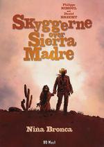Skyggerne over Sierra Madre (HC) nr. 1: Nina Bronca.
