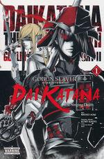 Goblin Slayer (TPB): Goblin Slayer Side Story II: Dai Katana Vol. 1.