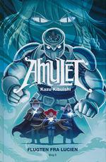 Amulet (Dansk) (HC) nr. 6: Flugten fra Lucien.