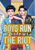 Boys Run the Riot (TPB) nr. 2: Against the World.