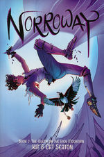 Norroway (TPB) nr. 2: Queen on the High Mountain, The.
