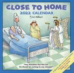 Close to Home (Kalender) nr. 2022: Close to Home 2022 Day-to-Day Calenda.