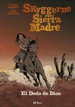 Skyggerne over Sierra Madre (HC) nr. 3: El Dedo de Dios.