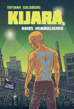 Kijara (Dansk) (HC) nr. 3: Naids hemmelighed.