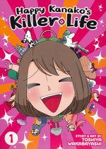 Happy Kanako's Killer Life (TPB) nr. 1.