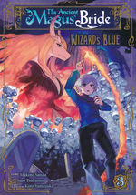 Ancient Magus' Bride Wizard's Blue (TPB) nr. 3: Canvas Is Primed, The.