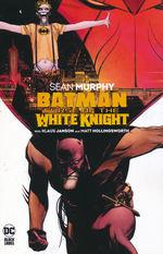 Batman (TPB): Curse of the White Knight.