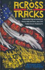 Across the Tracks (HC).