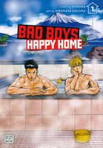 Bad Boys, Happy Home (TPB) nr. 1: Sometimes All it Takes Is a Good Fistfight to Find True Love!.
