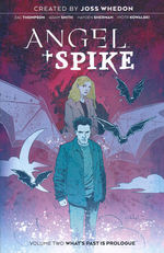 Angel (TPB): Angel (Boom) Vol. 3: Angel + Spike Vol.2: What's Past Is Prologue.