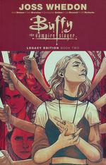 Buffy the Vampire Slayer - Legacy Edition (TPB): Buffy the Vampire Slayer Legacy Edition Vol.2.