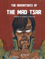 Adventures of the Mad Tsar, The (TPB): Adventures of the Mad Tsar, The.