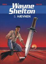 Wayne Shelton (Dansk) nr. 5: Hævnen.