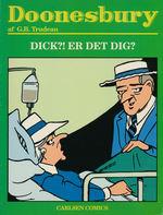 Doonesbury (Dansk) nr. 19: Dick?! Er det dig?.