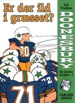 Doonesbury (Dansk): De første striber (HC) nr. 1: Er der ild i græsset?.