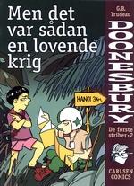 Doonesbury (Dansk): De første striber (HC) nr. 2: Men det var sådan en lovende krig.