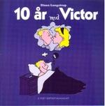 10 År med Victor: 10 År med Victor - TILBUD (så længe lager haves, der tages forbehold for udsolgte varer).