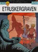 Alix nr. 8: Etruskergraven.