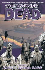 Walking Dead (TPB) nr. 3: Safety Behind Bars.