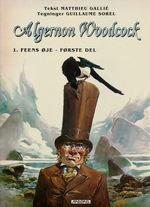 Algernon Woodcock nr. 1: Feens Øje.