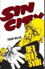 Sin City (Dansk) nr. 4: Det gule svin.