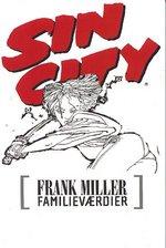 Sin City (Dansk) nr. 6: Familieværdier.
