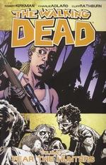 Walking Dead (TPB) nr. 11: Fear the Hunters.