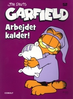 Garfield (Dansk) nr. 52: Arbejdet kalder!.