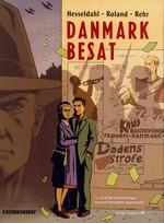 Danmark Besat: Danmark Besat 1-5 samlet (HC).