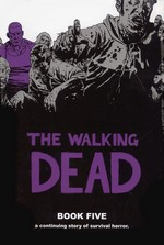 Walking Dead (HC) nr. 5: Book Five.