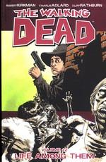 Walking Dead (TPB) nr. 12: Life Among Them.