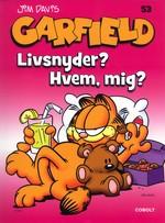 Garfield (Dansk) nr. 53: Livsnyder? Hvem, mig?.