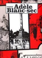 Adèle Blanc-sec (HC): Samling 2 (Bind 6-9).