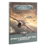 AERONAUTICA IMPERIALIS: Rynn's World Air War Campaign Book (1)