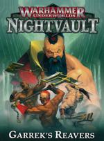 WARHAMMER UNDERWORLDS: Nightvault - Garrek's Reavers (5)