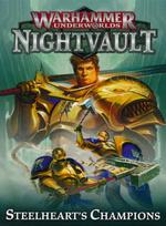 WARHAMMER UNDERWORLDS: Nightvault - Steelheart's Champions (3)