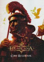 LEX ARCANA - Lex Arcana RPG: Core Rulebook Hardcover