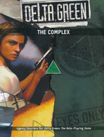 DELTA GREEN - Complex, The