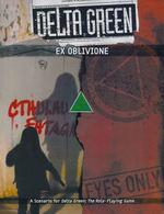 DELTA GREEN - Ex Oblivione (inc. PDF)