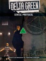 DELTA GREEN - STATIC Protocol (inc. PDF)
