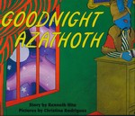 CALL OF CTHULHU BOOKS - Goodnight Azathoth Hardcover