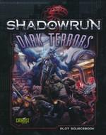 SHADOWRUN 5TH EDITION - Dark Terrors - TILBUD (så længe lager haves, der tages forbehold for udsolgte varer)