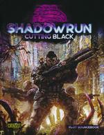 SHADOWRUN 6TH EDITION - Cutting Black
